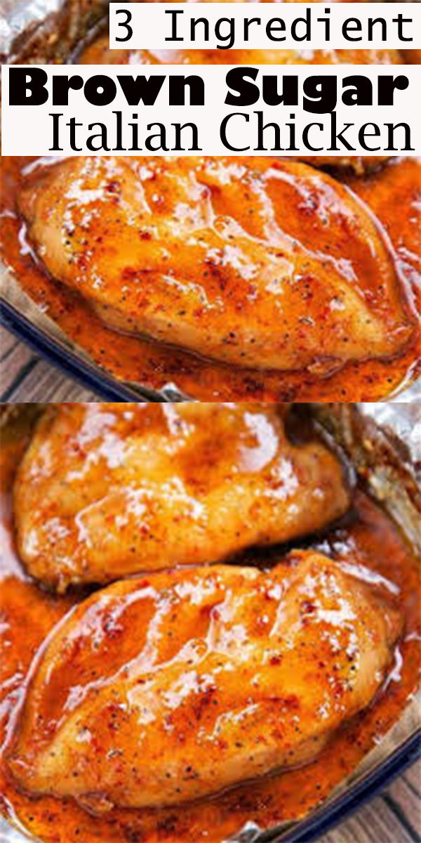 3 Ingredient Brown Sugar Italian Chicken #3Ingredient #BrownSugar #Italian #Chicken #3IngredientBrownSugarItalianChicken