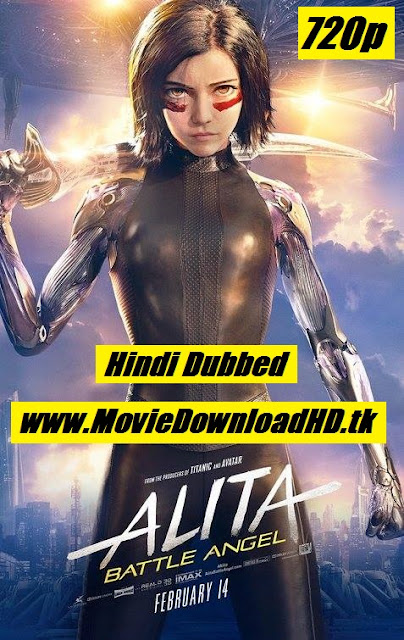 Alita Battle Angel 2019 Full Movie Download Hindi Dual Audio 720p__moviedownloadhd.tk