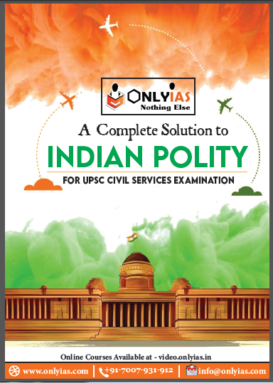 Indian Polity : For UPSC Exam  PDF Book