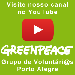 Canal do Greenpeace Porto Alegre
