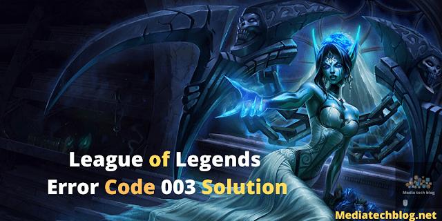 League of Legends error code 003