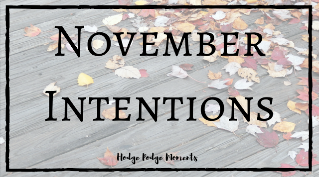 November Intentions & Monthly Goal Link Up