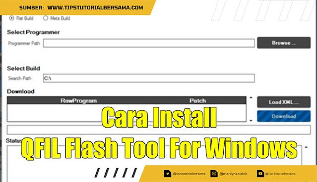 QFIL Flash Tool merupakan sebuah aplikasi yang dapat membantu proses flashing pada Android, disini kamu dapat download tool ini untuk all version.