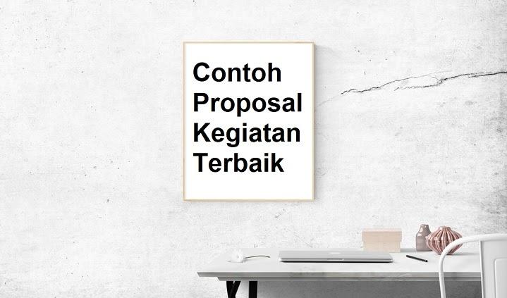 8 Contoh Proposal Kegiatan Terbaik 2021 | Informasi Pendidikan