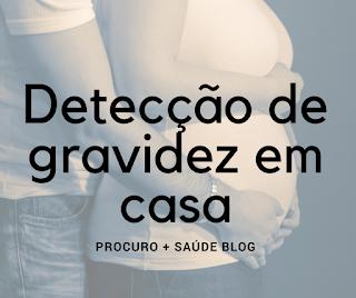 Detecção de gravidez em casa