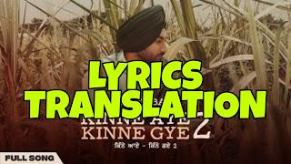 Kinne Aye Kinne Gye 2 Lyrics in English | With Translation | – Ranjit Bawa