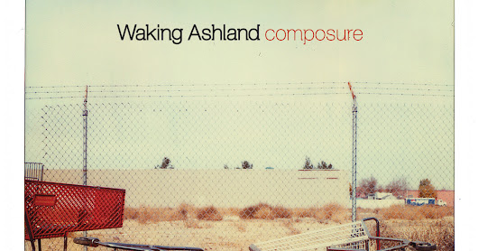 Waking Ashland: Composure [2005] — Album Review