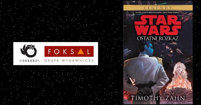 Uroboros: Zapowiedź Star Wars. Legendy: Ostatni rozkaz