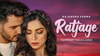 Gajendra Verma - Ratjage LyricsTuneful