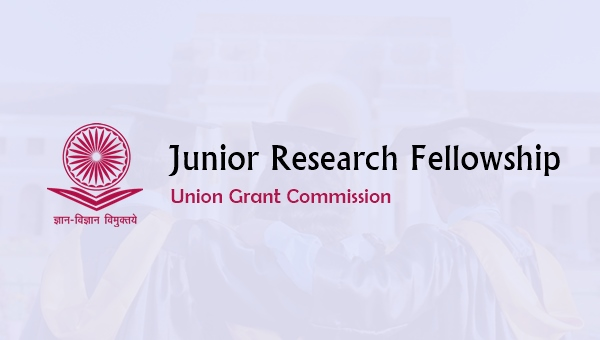 Junior Research Fellowship (UGC NET JRF): Complete Guide