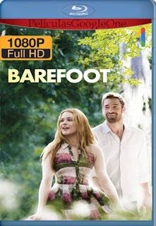 Barefoot (Descalza) (2014) [1080p Web-DL] [Latino-Inglés] [LaPipiotaHD]