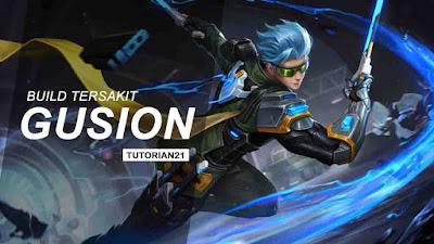 Build Gusion Mobile Legends Tersakit