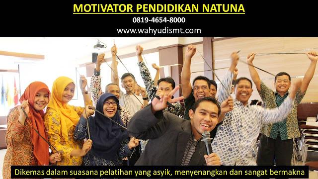MOTIVATOR PENDIDIKAN NATUNA, modul pelatihan mengenai MOTIVATOR PENDIDIKAN NATUNA, tujuan MOTIVATOR PENDIDIKAN NATUNA, judul MOTIVATOR PENDIDIKAN NATUNA, judul training untuk karyawan NATUNA, training motivasi mahasiswa NATUNA, silabus training, modul pelatihan motivasi kerja pdf NATUNA, motivasi kinerja karyawan NATUNA, judul motivasi terbaik NATUNA, contoh tema seminar motivasi NATUNA, tema training motivasi pelajar NATUNA, tema training motivasi mahasiswa NATUNA, materi training motivasi untuk siswa ppt NATUNA, contoh judul pelatihan, tema seminar motivasi untuk mahasiswa NATUNA, materi motivasi sukses NATUNA, silabus training NATUNA, motivasi kinerja karyawan NATUNA, bahan motivasi karyawan NATUNA, motivasi kinerja karyawan NATUNA, motivasi kerja karyawan NATUNA, cara memberi motivasi karyawan dalam bisnis internasional NATUNA, cara dan upaya meningkatkan motivasi kerja karyawan NATUNA, judul NATUNA, training motivasi NATUNA, kelas motivasi NATUNA