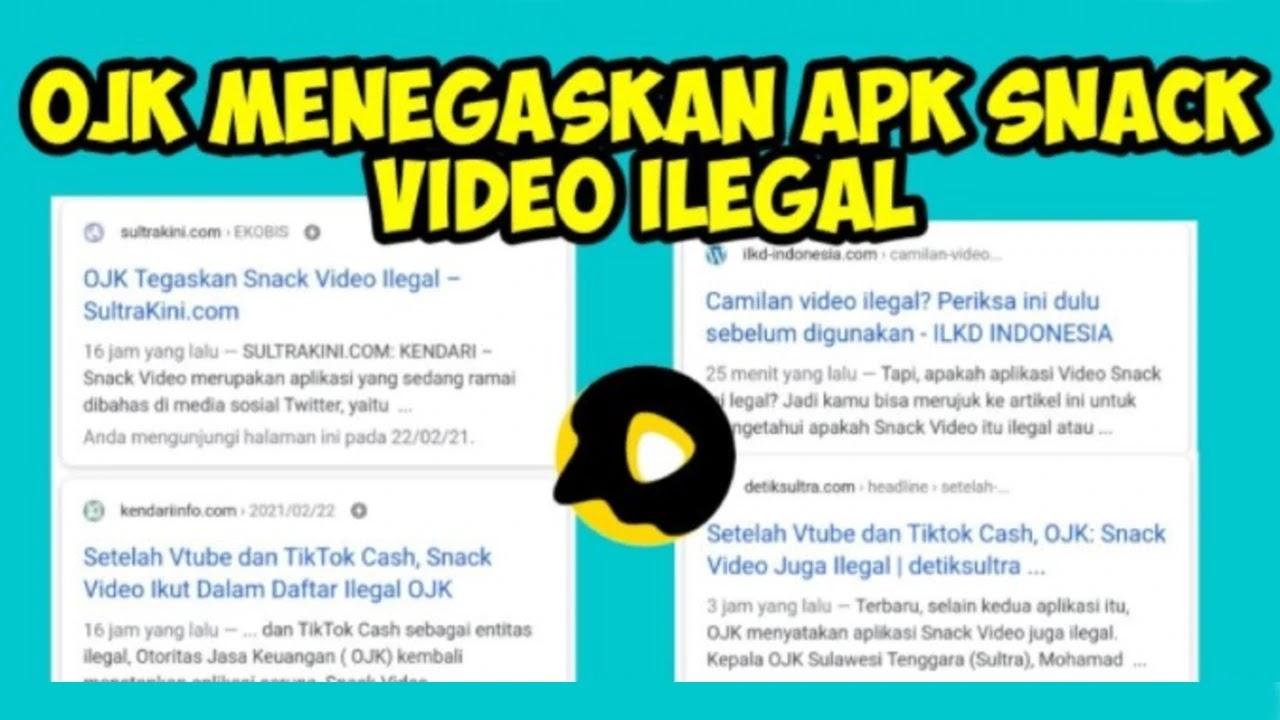 Apakah Snack Video Ilegal ?