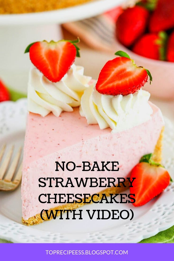 NO-BAKE STRAWBERRY CHEESECAKES (WITH VIDEO) | chocolatechip Cookies, peanut butter Cookies, easy Cookies, fall Cookies, Christmas Cookies, snickerdoodle Cookies, nobake Cookies, monster Cookies, oatmeal Cookies, sugar Cookies, Cookies recipes, m&m Cookies, cakemix Cookies, pumpkin Cookies, cowboy Cookies, lemon Cookies, brownie Cookies, shortbread Cookies, healthy Cookies, thumbprint Cookies, best Cookies, holiday Cookies, Cookies decorated, molasses Cookies, funfetti Cookies, pudding Cookies, smores Cookies, crinkle Cookies, glutenfree Cookies, cream cheese Cookies, redvelvet Cookies, coconut Cookies, vegan Cookies, gingerbreadCookies, almondCookies, #Cookiesdrawing #easterCookies #Cookiesachocolatechips #Cookiesaroyalicing #Cookiesbchocolatechips #Cookiesbpeanutbutter #Cookiesbroyalicing #Cookiescchocolatechips #Cookiesdchocolatechips #Cookiesdpeanutbutter #Cookiesgglutenfree #Cookiesgchocolatechips #Cookiesichocolatechips #Cookiesibaking #Cookieskchocolatechips #Cookieskpeanutbutter #Cookieslchocolatechips #Cookiesmchocolatechips #Cookiesmpeanutbutter #Cookiesmglutenfree