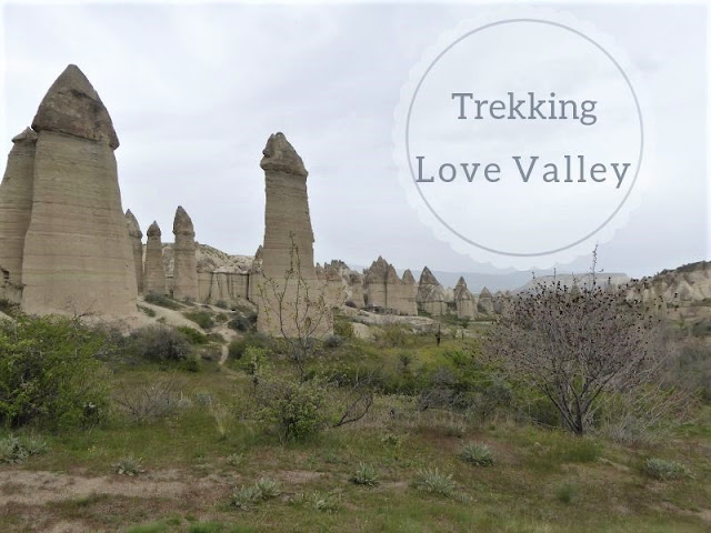 La Love Valley tra Uçhisar e Göreme