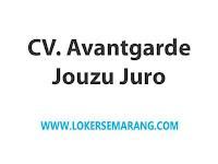 Loker Semarang Gaji 2-3 Juta di CV Avantgarde Jouzu Juro