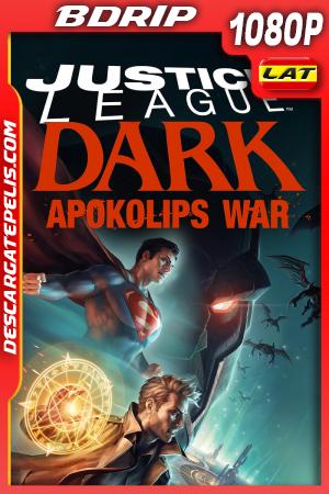 Justice League Dark: Apokolips War (2020) 1080P BDRIP Latino – Ingles