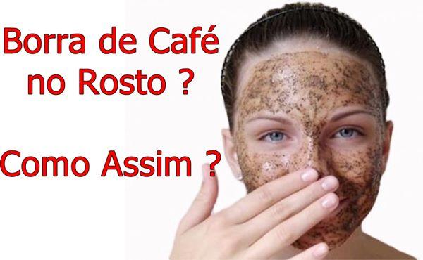 Saiba como clarear manchas no rosto com borra de café e rejuvenescer a pele