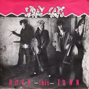 Stray Cats. Rock this Town