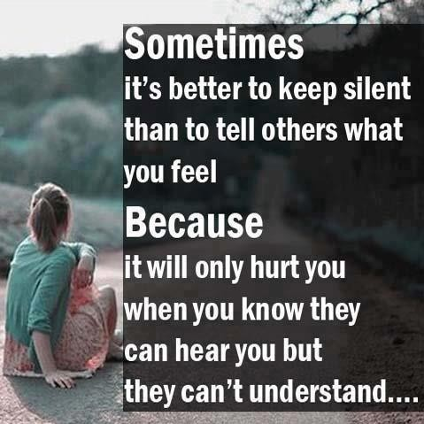 Sometimes It S Better To Be Silent Than To Tell Others What Your Feel Kongxie Kongsi Artikel Dan Berita Berinformasi Gambar Video Resepi Dan Cerita Lawak