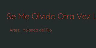 Se Me Olvido Otra Vez Lyrics By Yolanda Del Rio