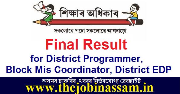 SSA Assam Final Result for District Programmer/Block Mis Coordinator/District EDP