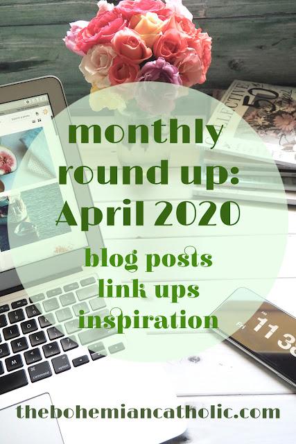 monthly round up bohemian catholic link ups