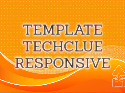 Template Terbaru 2017 Techclue Seo Responsive Download Gratis