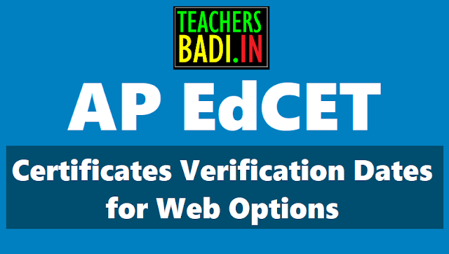 ap edcet 2018 certificate verification dates,web based counselling schedule,web options,list of colleges,seats allotment order,web options,free structure,apedcet 2018 admissions