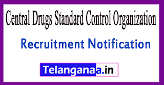 Central Drugs Standard Control OrganizationCDSCO Recruitment Notification 2017 Last Date 22-07-2017