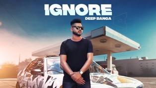 IGNORE Lyrics - Deep Banga