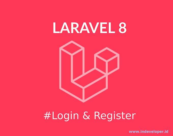 Tutorial Laravel Cara Membuat Login dan Register Dengan Mudah dan Cepat