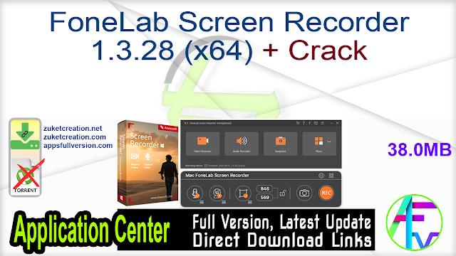 FoneLab Screen Recorder 1.3.28 (x64) + Crack