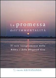 La promessa dell'immortalità - Swami Kriyananda (spiritualità)
