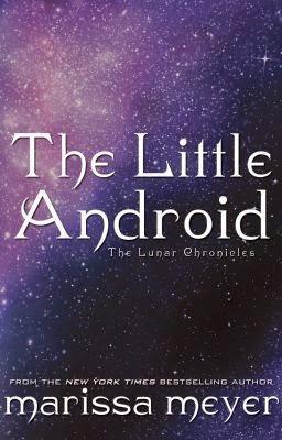 chroniques-lunaires-marissa-meyer-little-android