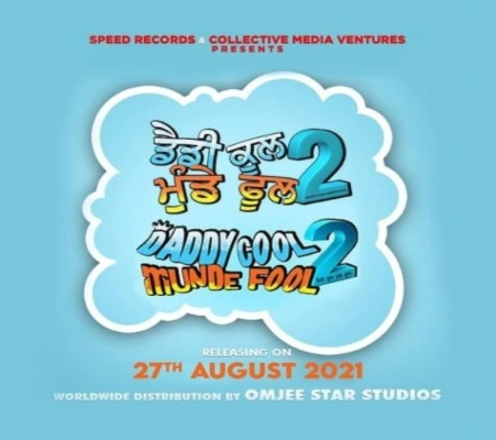 Daddy Cool Munde Fool 2 Punjabi Movie star cast - Check out the full cast and crew of Punjabi movie Daddy Cool Munde Fool 2 2021 wiki, Daddy Cool Munde Fool 2 story, release date, Daddy Cool Munde Fool 2 Actress name wikipedia, poster, trailer, Photos, Wallapper