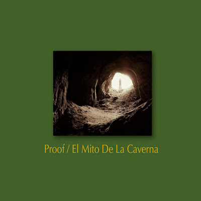 Single: Proof - El Mito De La Caverna 2017