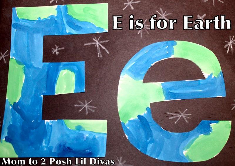 Mom to 2 Posh Lil Divas ABC Fun E is for Earth Crafts Phonics