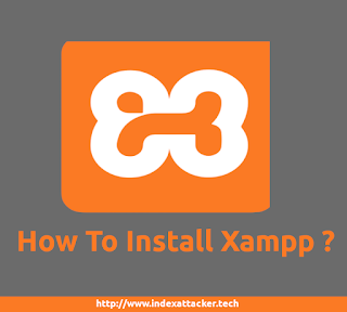 how to install xampp - index attacker