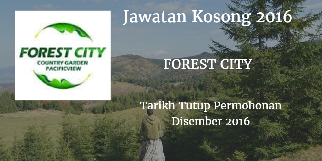 Jawatan Kosong FOREST CITY Disember 2016