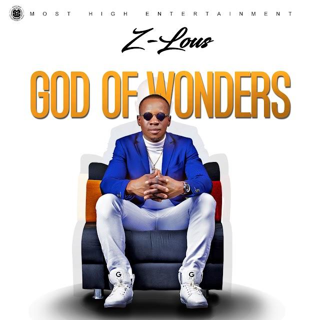 Music: Z-LOUS - God Of Wonders