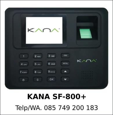 Jual Mesin Fingerprint KANA SF-800+ Asli Berkualitas