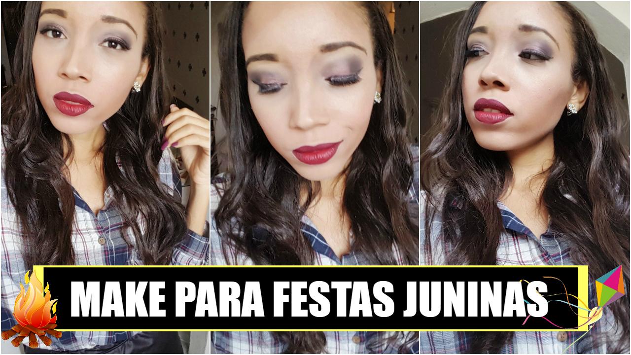 Maquiagem para Festas Juninas - São João - Makeup
