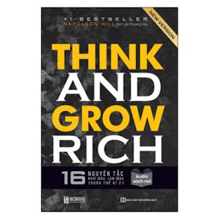 Think And Grow Rich - 16 Nguyên Tắc Nghĩ Giàu, Làm Giàu Trong Thế Kỉ 21 ebook PDF-EPUB-AWZ3-PRC-MOBI