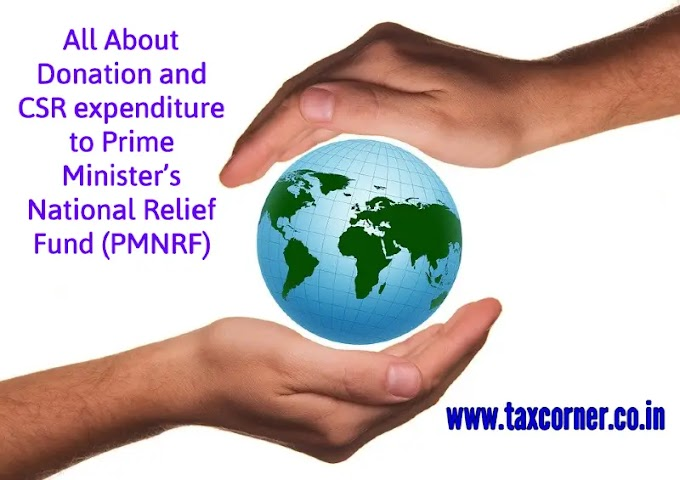 All About Donation and CSR expenditure to Prime Minister's National Relief Fund (PMNRF)