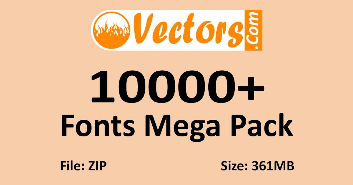 Download 10000+ Fonts Mega Pack