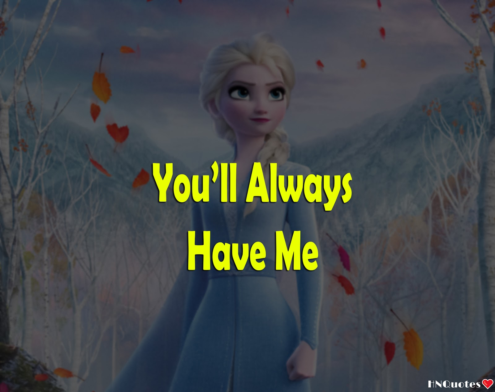 Frozen-2-Movie-Disney-Best-Quotes-Funny-Motivational-Love-Beautiful-Lines-2-[HNQuotes]