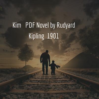 Kim PDF Novel by Rudyard Kipling