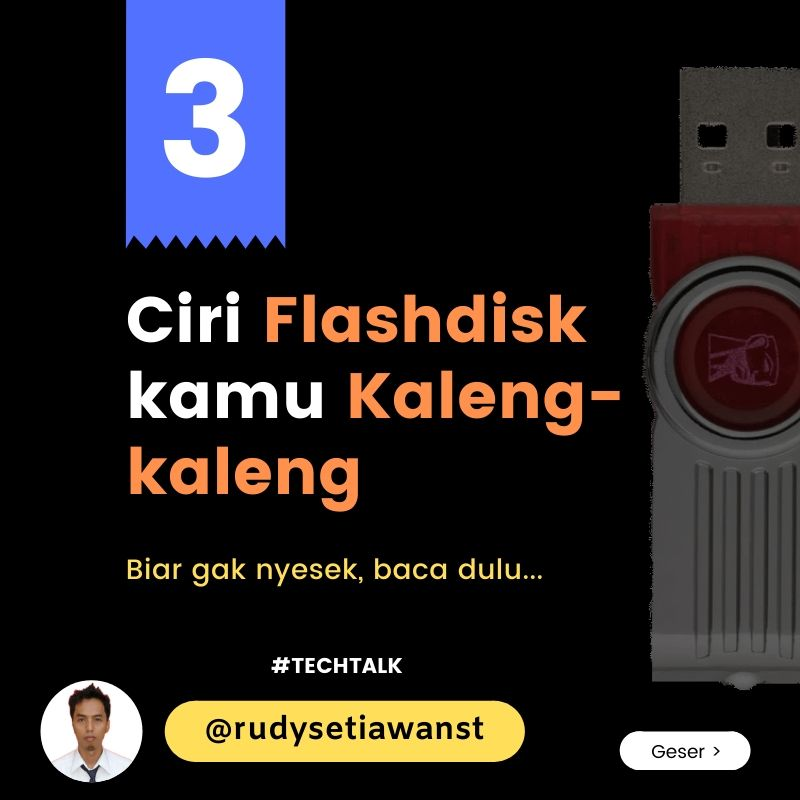 3 cara mengenal Flashdisk palsu, mulai dari ciri,merk hingga teknis
